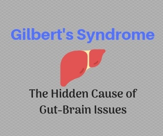 Gilbert's Syndrome Gut Brain Health Problems