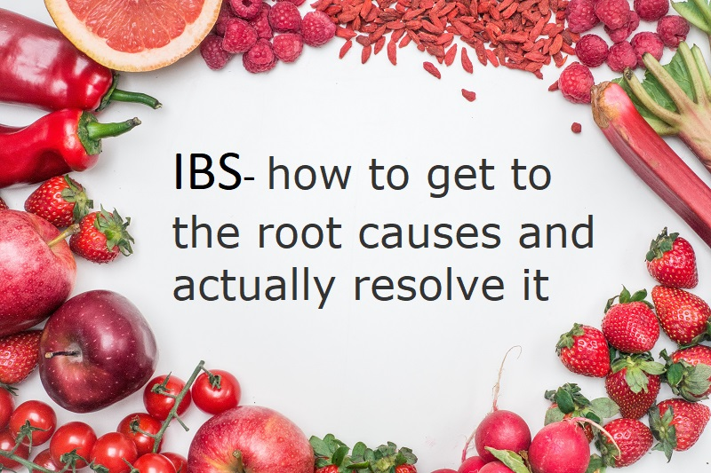 How To Fix Irritable Bowel Syndrome (IBS) By Treating The Root Causes